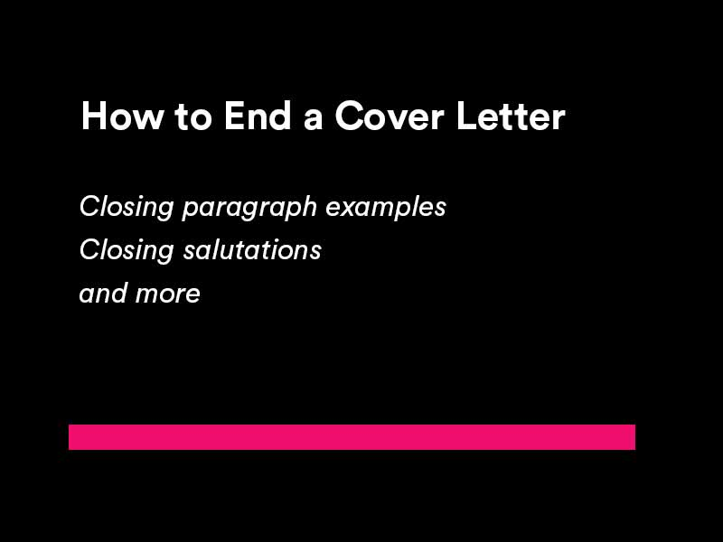 how to end a cover letter