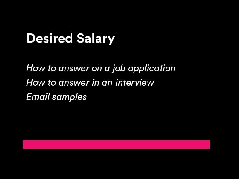 what to put for desired salary